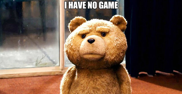 ted-i-have-no-game
