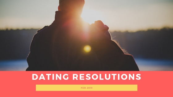 How I Met Your Father: 3 dating resolutions for 2019